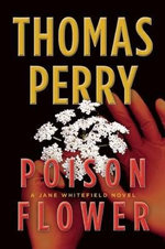 Poison Flower : A Jane Whitefield Novel - Thomas Perry