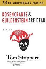 Rosencrantz & Guildenstern are Dead : An Evergreen book - Tom Stoppard