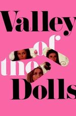 Valley of the Dolls - Jacqueline Susann