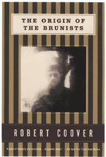 Origin of the Brunists : A Novel - Robert Coover