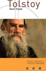 Tolstoy : Grove Great Lives - Henri Troyat