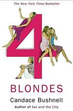 Four Blondes - Candace Bushnell