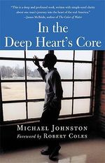 In the Deep Heart's Core - Michael Johnston