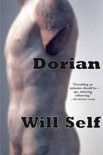 Dorian : An Imitation - Will Self