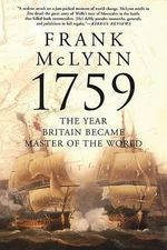 1759 : The Year Britain Became Master of the World - Frank McLynn