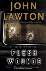 Flesh Wounds - John Lawton
