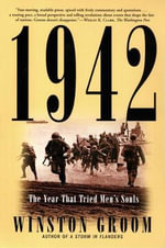 1942 : The Year that Tried Men's Souls - Winston Groom