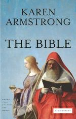 The Bible : A Biography - Karen Armstrong