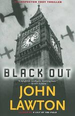 Black Out : An Inspector Troy Thriller - John Lawton