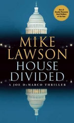 House Divided : A Joe DeMarco Thriller - Mike Lawson