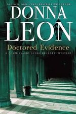 Doctored Evidence : A Commissario Guido Brunetti Mystery - Donna Leon