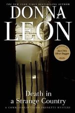 Death in a Strange Country : A Commissario Guido Brunetti Mystery - Donna Leon