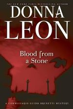 Blood from a Stone : A Commissario Guido Brunetti Mystery - Donna Leon