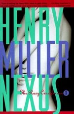 Nexus : Rosy crucifixion - Henry Miller