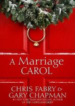 A Marriage Carol - Chris Fabry