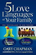 Five Love Languages of Family - Gary Chapman