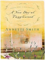 A New Day at Tanglewood - Annette Gail Smith