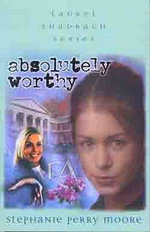 Absolutely Worthy - Stephanie Perry Moore