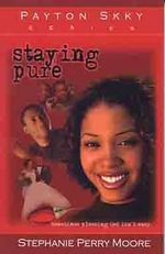 Staying Pure - Stephanie Perry Moore