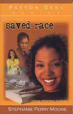 Saved Race - Stephanie Perry Moore