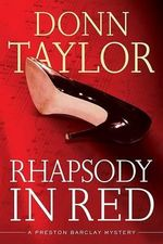Rhapsody in Red - Donn Taylor