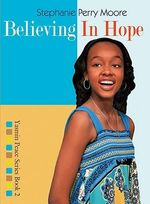 Believing in Hope - Stephanie Perry Moore