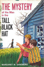 The Mystery of the Man in the Tall Black Hat - Margaret M. Sandberg