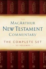 The MacArthur New Testament Commentary Set of 33 volumes - John MacArthur
