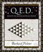 QED Beauty in Mathematical Proof : Beauty in Mathematical Proof - Burkard Polster