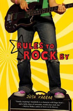 Rules to Rock by - Josh Farrar
