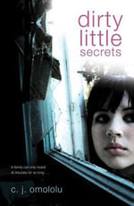 Dirty Little Secrets - C. J. Omololu