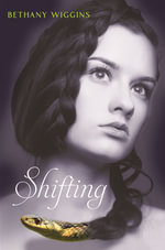 Shifting - Bethany Wiggins