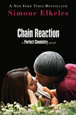 Chain Reaction : A Perfect Chemistry Novel - Simone Elkeles