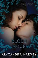 Blood Moon : Drake Chronicles (Quality) - Alyxandra Harvey