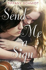 Send Me a Sign - Tiffany Schmidt