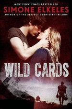 Wild Cards : Wild Cards - Simone Elkeles