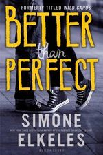 Better Than Perfect - Simone Elkeles