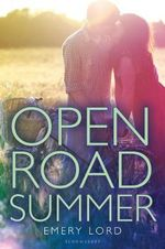 Open Road Summer - Emery Lord