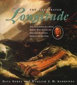 The Illustrated Longitude  : The True Story of a Lone Genius Who Solved the Greatest Scientific Problem of His Time - Dava Sobel