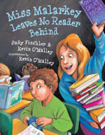 Miss Malarkey Leaves No Reader Behind - Judy Finchler