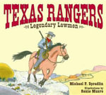 Texas Rangers : Legendary Lawmen - Michael P Spradlin