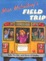 Miss Malarkey's Field Trip : Miss Malarkey - Judy Finchler
