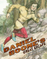 Daniel Boone's Great Escape - Michael P Spradlin