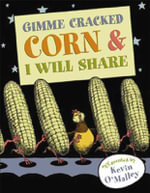 Gimme Cracked Corn & I Will Share - Kevin O'Malley