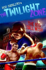The Big Tall Wish : Twilight Zone (Walker Paperback) - Rod Serling
