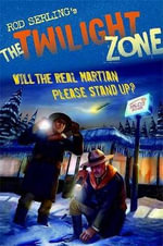 Will the Real Martian Please Stand Up? : Twilight Zone (Walker Paperback) - Mark Kneece