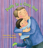 Daddy is a Cozy Hug - Rhonda Gowler Greene