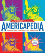 Americapedia : Taking the Dumb Out of Freedom - Andisheh Nouraee