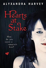 Hearts at Stake : Drake Chronicles Series : Book 1 - Alyxandra Harvey