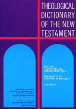 Theological Dictionary of the New Testament : An Introduction